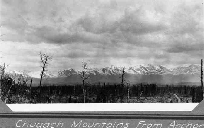 Chugach Mountains, view from Anchorage, AK, in 1930/32, photo: Walter Hodge, Elmer E. Rasmuson Library, University of Alaska Fairbanks