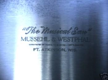 Mussehl & Westphal Musical Saw